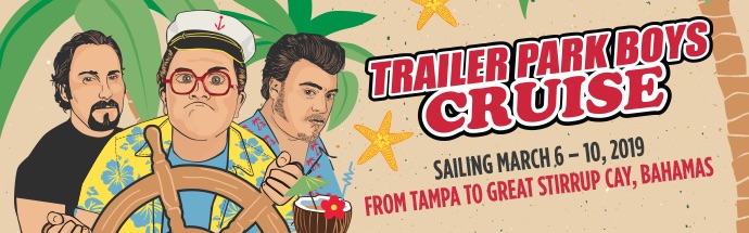 Trailer Park Boys Cruise Banner